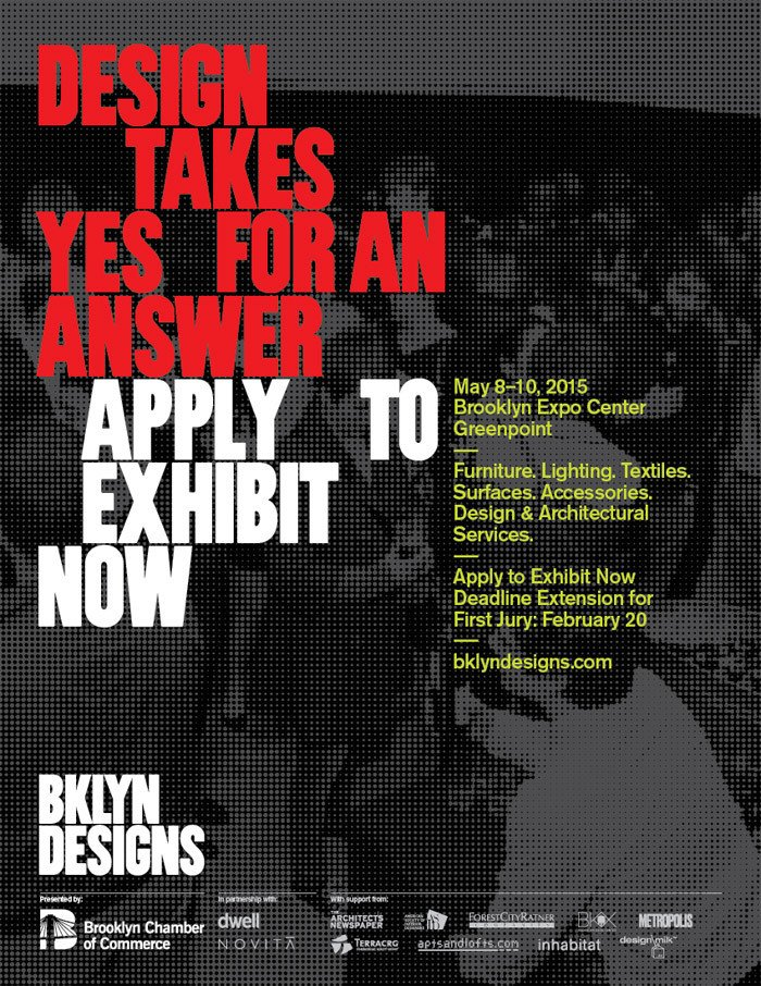 Designers are encouraged to apply by February 20, 2015.  Photo 2 of 2 in Calling All Brooklyn Makers: Apply for BKLYN DESIGNS 2015