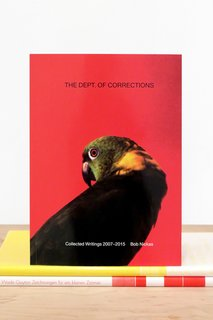 The Dept. of Corrections by Bob Nickas, $25, at karmakarma.org  This book from art publisher/gallery Karma features writing from the critic and curator Bob Nickas tracing three decades of New York City art history.