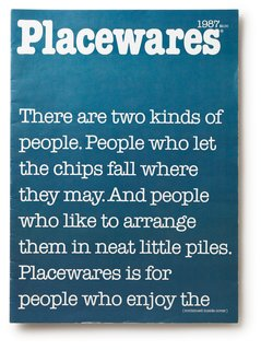 In 1987, Placewares had continued to spread the simple message of better living through design.