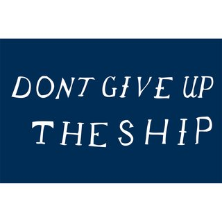 """Don't Give Up the Ship printThe dying words of Captain James Lawrence to the crew of his USS Chesapeake """"Don't Give Up The Ship""""  This was definitely our battle cry during the dog days of the recession and we produced this poster ourselves which is why it is extra special to us."""