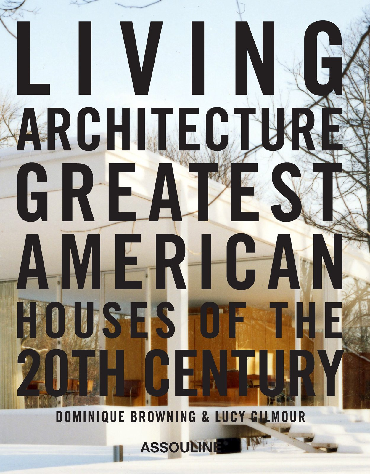 Mies Van der Rohe's Farnsworth House adorns the cover of the book in a photo by Jason Schmidt.  Best Midcentury Homes in America by Aaron Britt