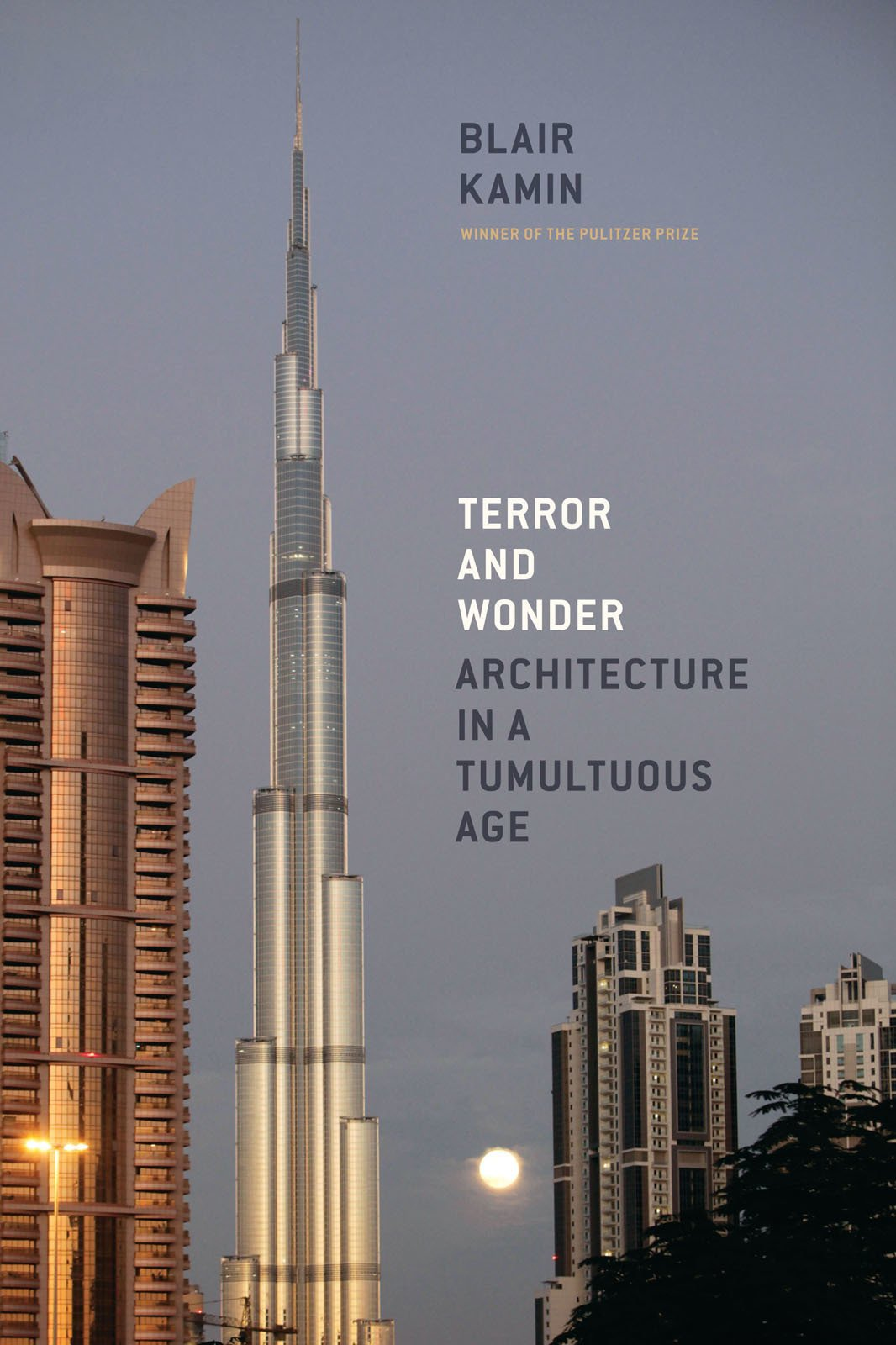 Kamin's latest book, Terror and Wonder: Architecture in a Tumultuous Age, published in 2010, is available from The University of Chicago Press.  Photo 1 of 2 in Blair Kamin, on Criticism
