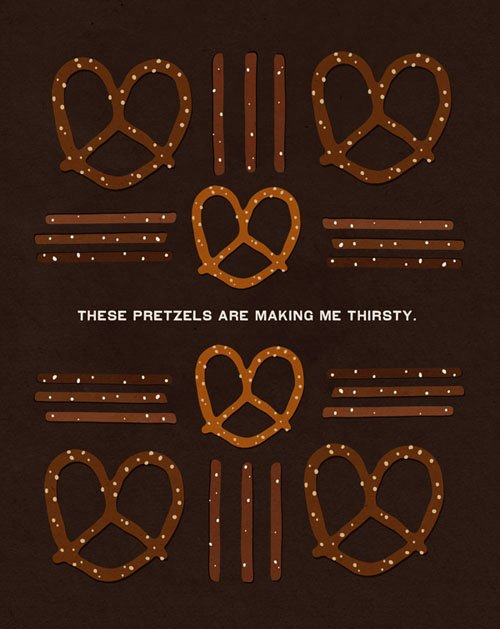 """The line that Kramer got in a Woody Allen film became the rallying cry for the entire episode: """"These pretzels are making me thirsty.""""  Seinfood Posters by Aaron Britt"""