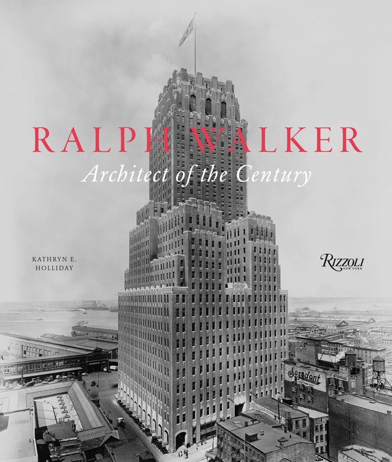 Ralph Walker: Architect of the Century will be available September 2012.  Pre-order it at Rizzoli.  Photo 2 of 3 in Ralph Walker Renaissance