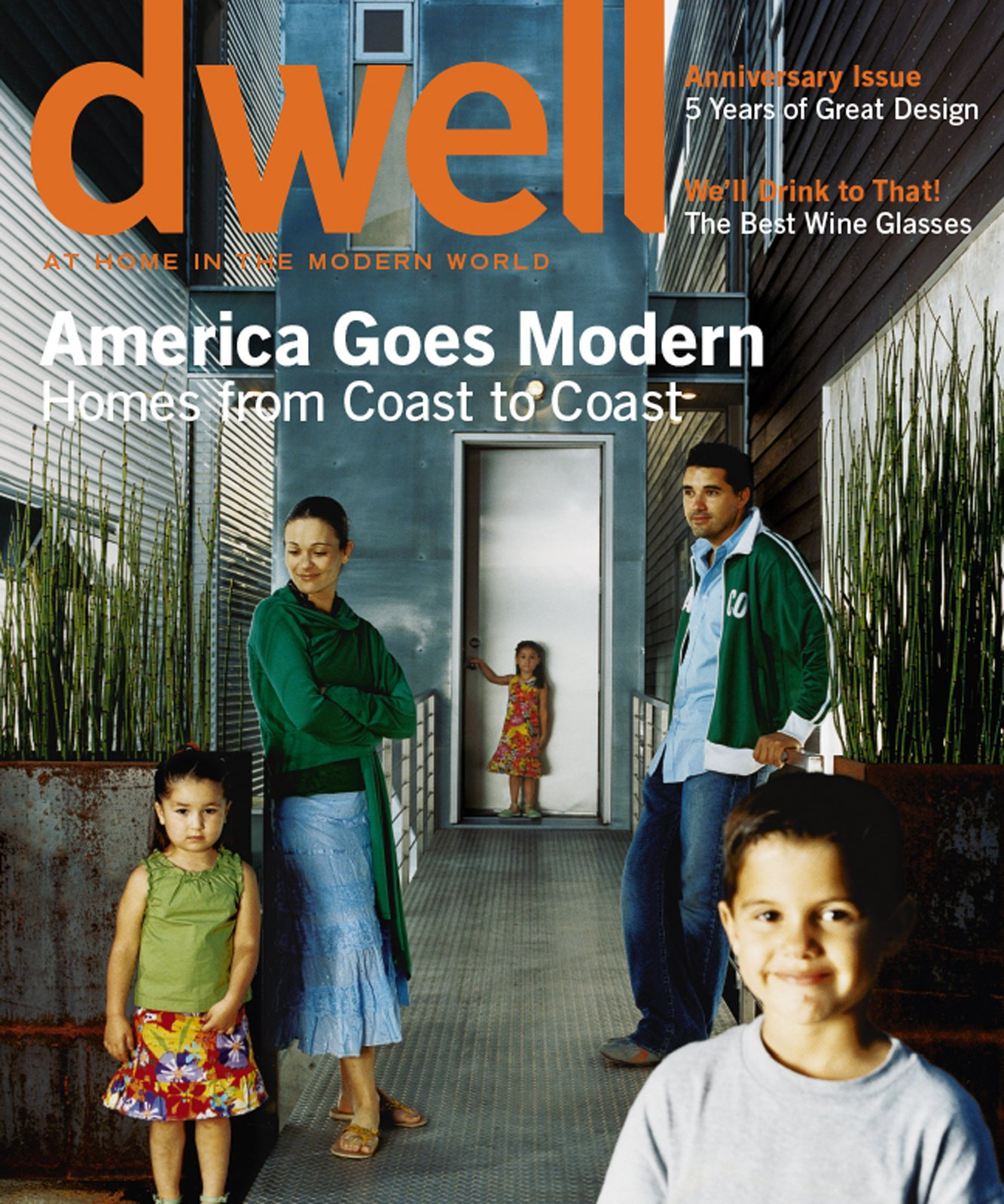 AMERICA GOES MODERN  Homes from Coast to Coast  October/November 2005, Vol. 06 Issue 01.  Dwell October/November 2005, Vol. 06 Issue 01: America Goes Modern by Dwell