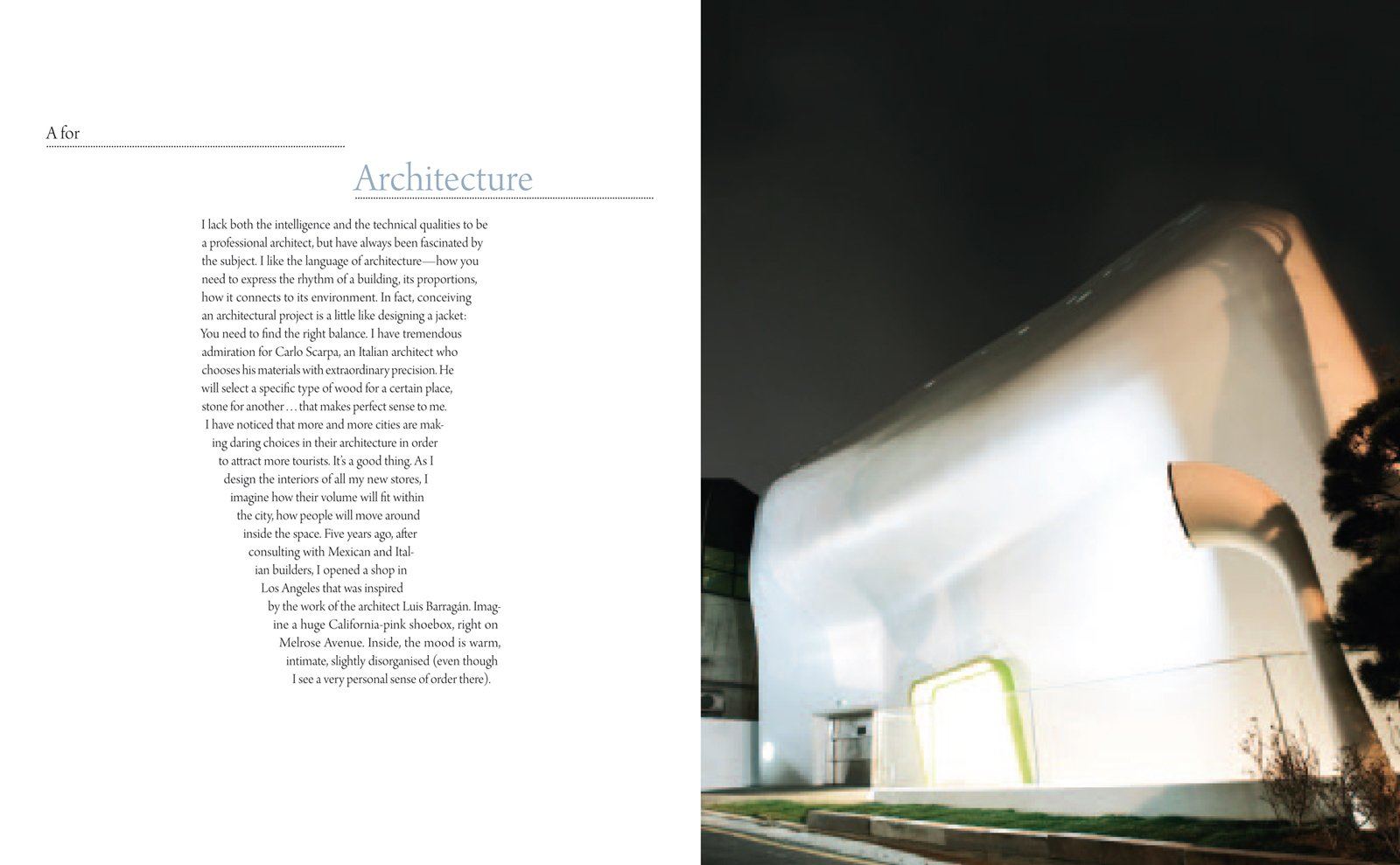 Paul Smith's thoughts on architecture.  Photo 1 of 3 in Paul Smith on Architecture