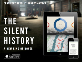 The Silent History is an app for your iPhone, a multi-author dystopian sci-fi novel, a mobile storytelling experiment, and a sprawling work of geo-located literature that its makers don't even fully understand. It's out there, man. Buy it! ($2)