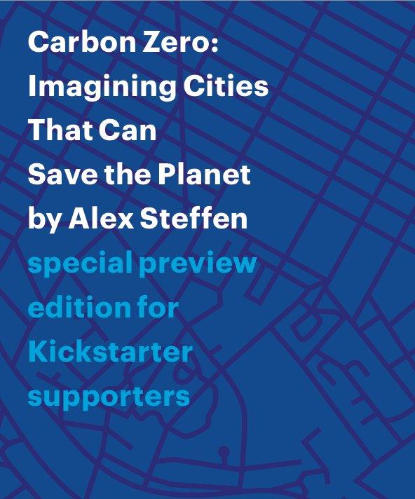 Alex Steffen's new book, Carbon Zero.  Photo 2 of 2 in Alex Steffen on Cities
