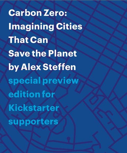 Alex Steffen's new book, Carbon Zero.