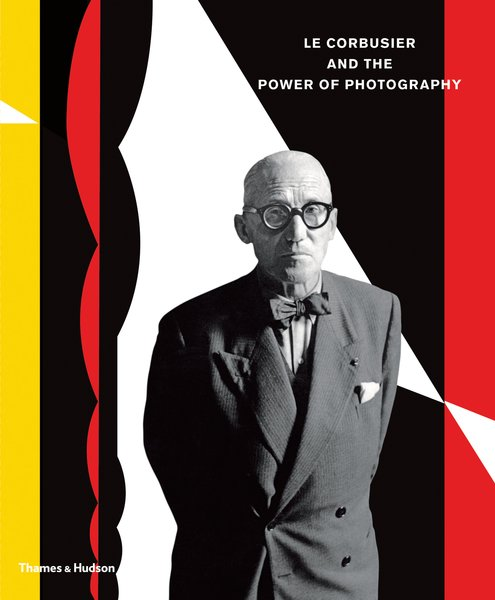 Le Corbusier and the Power of Photography, published by Thames & Hudson.