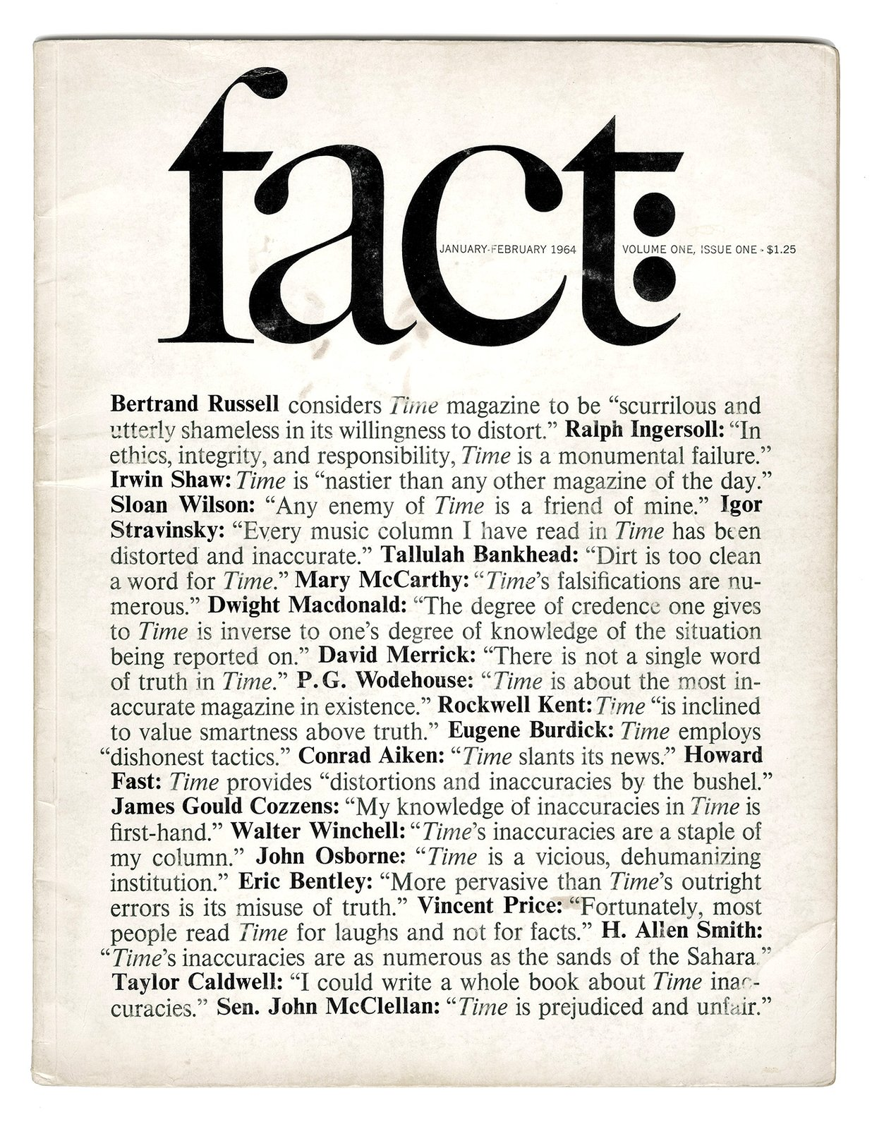 The inaugural issue of Fact launched by Ralph Ginsburg and Herb Lubalin in January 1964. A typical example of a Fact cover - they were stark, black and white, and mostly typographic.Lubalin introduced many subtle flourishes and as always, the kerning, leading and line breaks are handled with consummate skill.  Graphic Design and Illustration from New York's Hidden  Graphic Design Gem