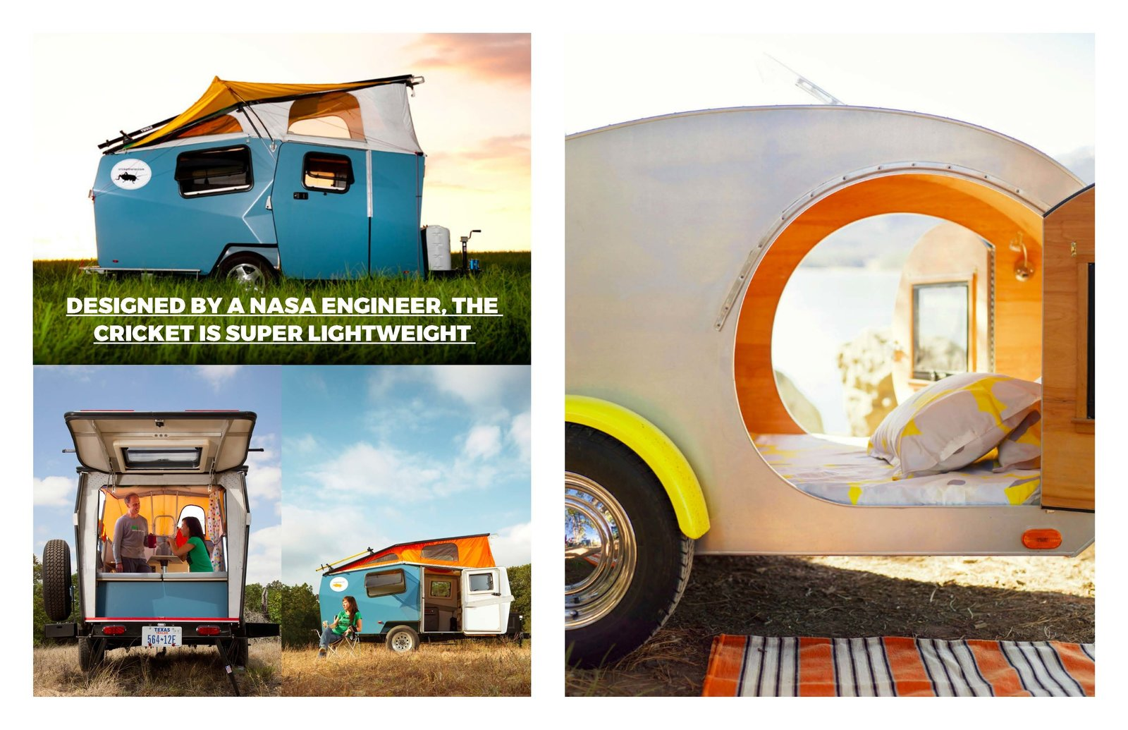 Left; The amazing Cricket These picture first appeared in Dwell here, Part Tent, Part RV, the NASA inspired Cricket is the go to camper for the modern road tripper. Right: Airy Teardrop Trailer was first seen at Getaway Inspiration at  Dwell here.  Photo 4 of 7 in Road Trip