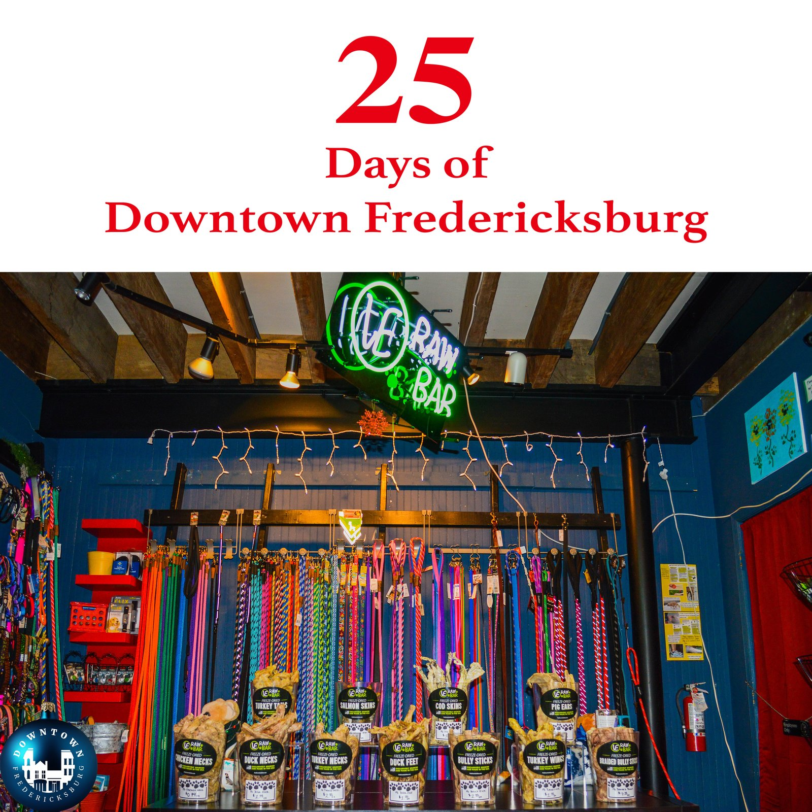 Gift Six Santa Paws is coming to town, and he's stopping by Dog Krazy for your furry friends. www.facebook.com/DowntownFredericksburg  25 Days of Downtown Fredericksburg