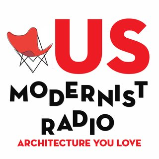 Each episode of US Modernist Radio brings a sense of humor and personality to midcentury design, whether it's through interviews with the children of some of the most famous midcentury architects, curators of recent architecture exhibitions, or homeowners of some of the country's most exciting modern residences.