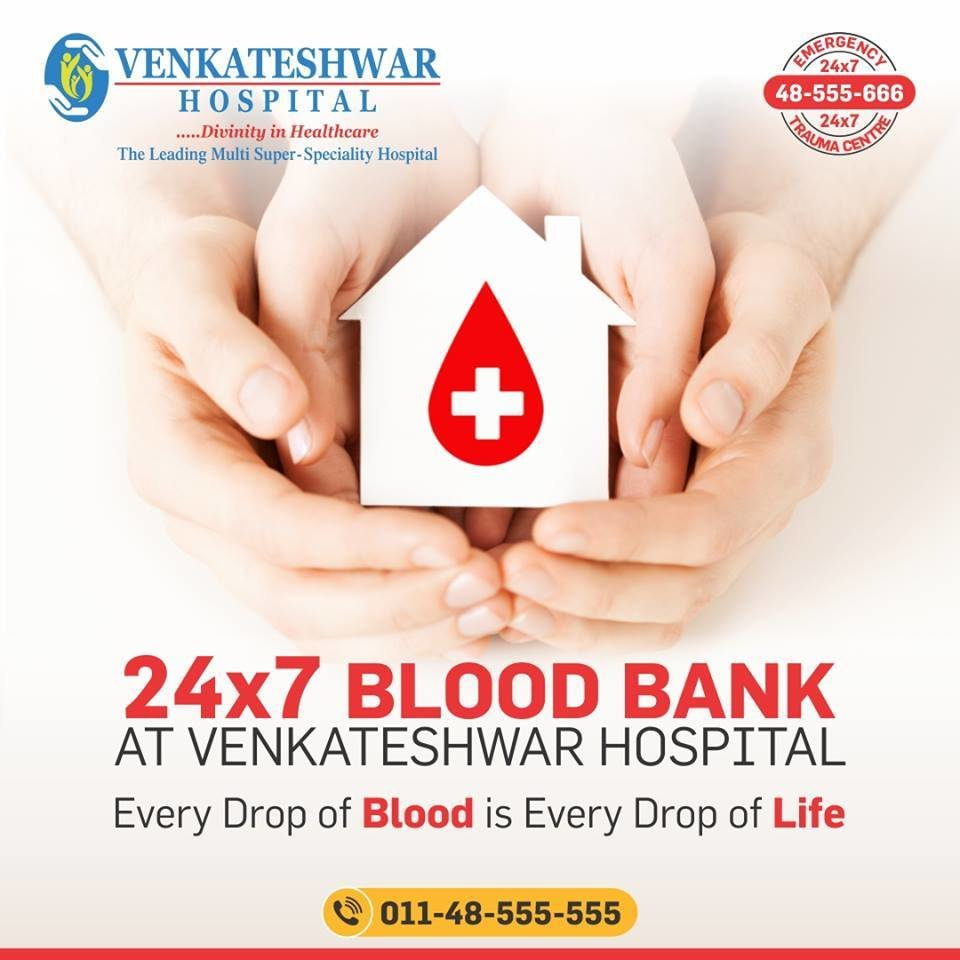 24*7 Blood Bank at Venkateshwar Hospital   Health Services