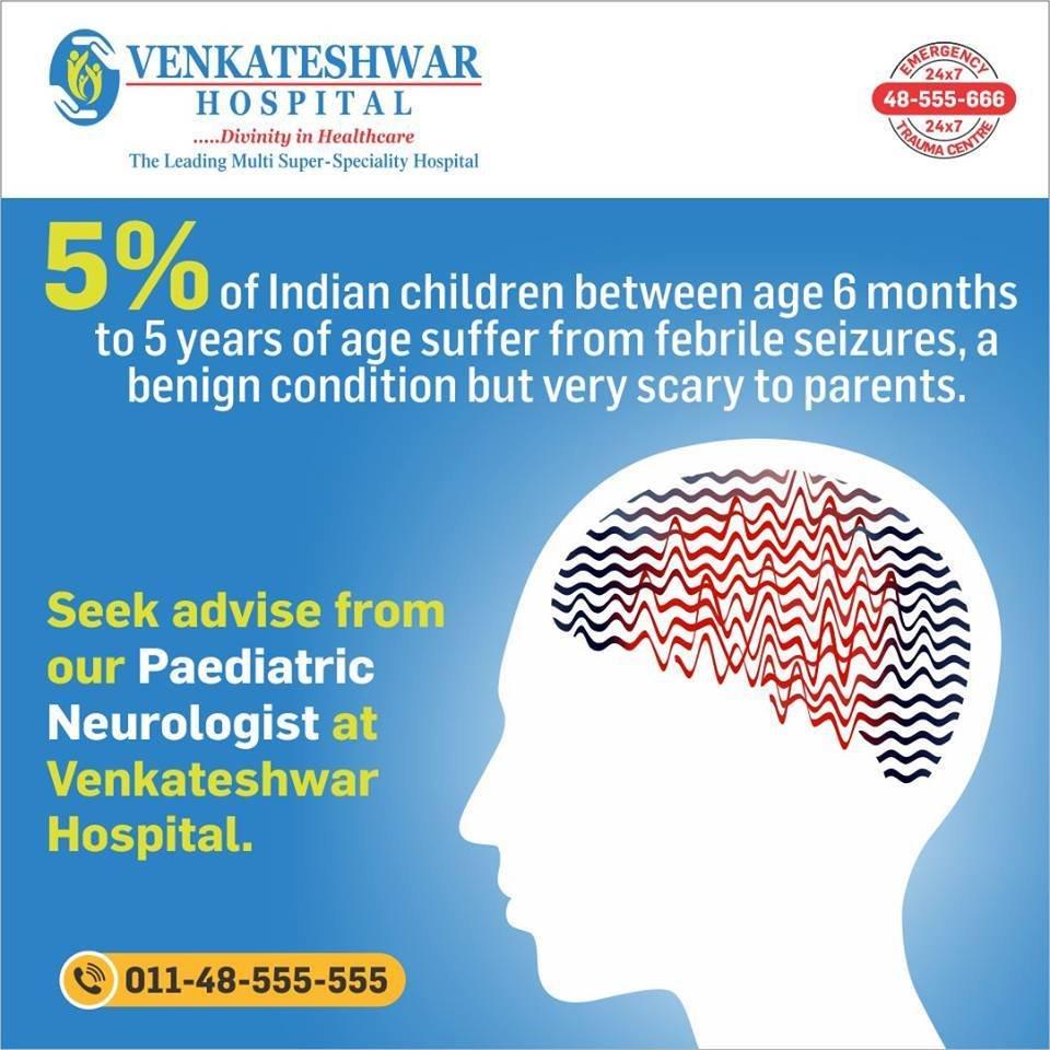 Seek Advice from Best Paediatric Neurologist at Venkateshwar Hospital   Health Services