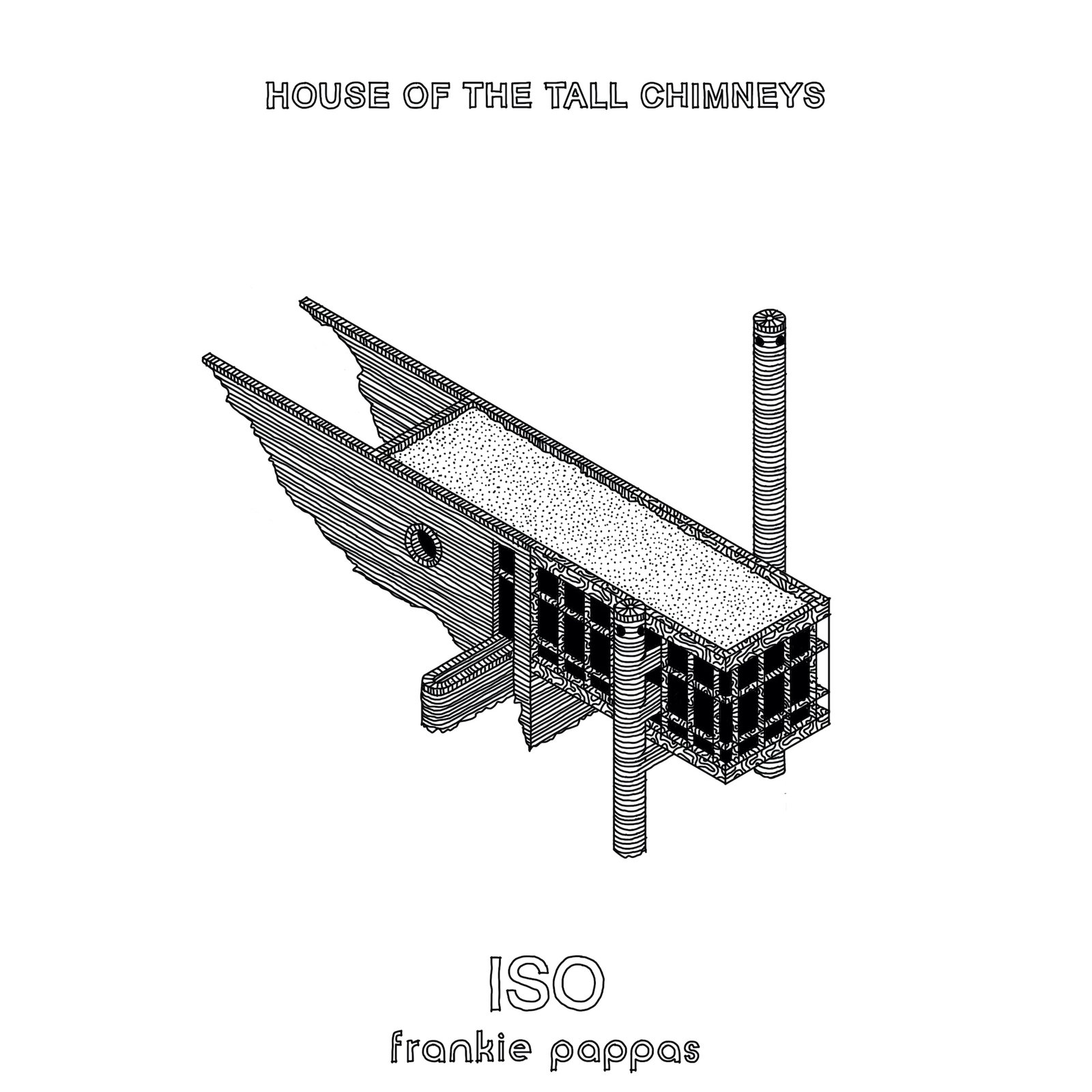Isometric drawing of House of the Tall Chimneys by Frankie Pappas.