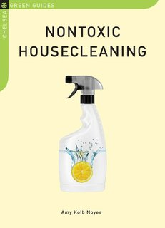 Nontoxic Housecleaning Guide - Photo 1 of 1 -