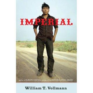 William T. Vollmann on Imperial