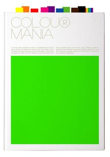 Colour Mania, published by Viction:ary, distributed in the United States by Gingko Press