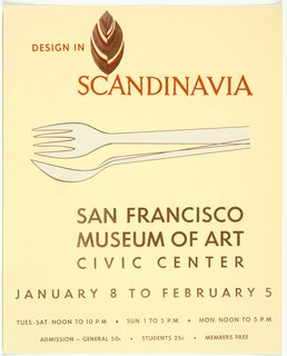 Design in Scandinavia exhibition poster (1957), designed by Tapio Wirkkala. From the SFMoMA Collection. On display as part of the SFMoMA's 75 Years of Looking Forward: Dispatches from the Archives exhibit, on view through July 6, 2010.