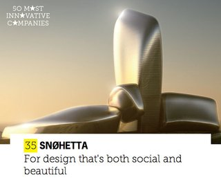 Architecture firm Snohetta madeFast Company's list of The World's 50 Most Innovative Companies.