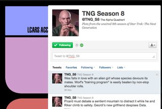 Love fan fictions? And Star Trek? Then check out the @TNG_S8 feed on Twitter.