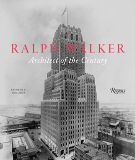 Ralph Walker: Architect of the Century will be available September 2012.<br><br>Pre-order it at Rizzoli.