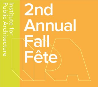 Institute for Public Architecture's 2nd Annual Fall Fête - Photo 2 of 2 -