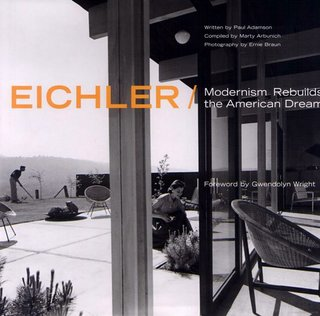 Eichler: Modernism Rebuilds the American Dream is available from amazon.com.