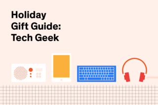 Help the technology nut on your list stay up to date with one of these snazzy gadgets and accessories.