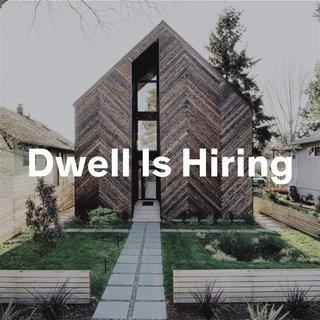 Dwell Is Hiring!