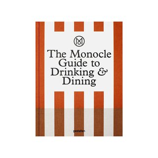 The Monocle Guide to Drinking & Dining