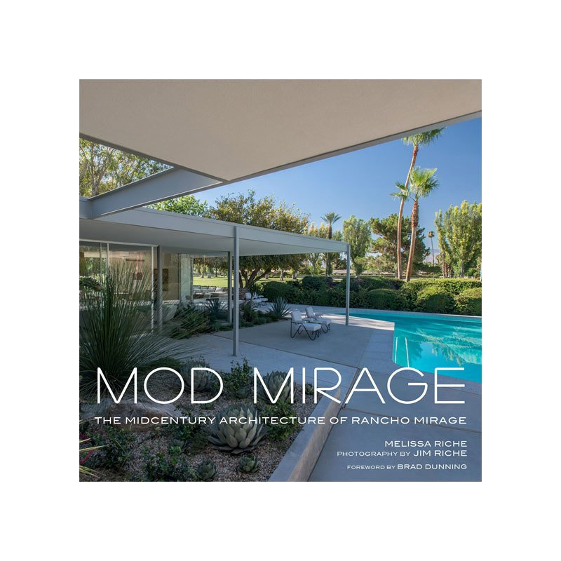 11 Celebrity Homes That Showcase Desert Modernism in Rancho Mirage