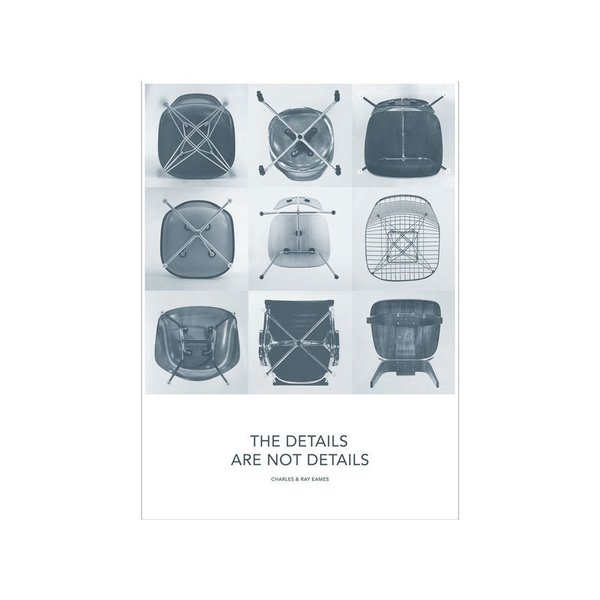 Vitra The Details Are Not Details Eames Quote Poster