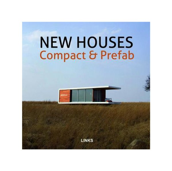 New Houses Compact & Prefab by Jacobo Krauel