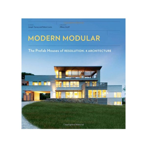 Modern Modular: The Prefab Houses of Resolution