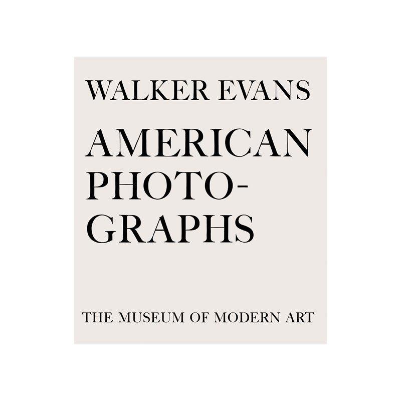 Walker Evans: American Photographs