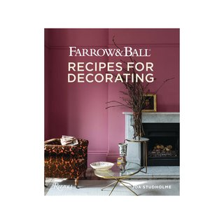 Farrow & Ball: Recipes for Decorating
