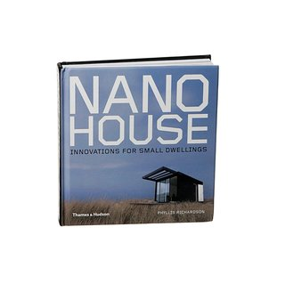 Nano House: Innovations for Small Living by Phyllis Richardson