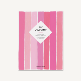 The Pink Book: An Illustrated Celebration of the Color