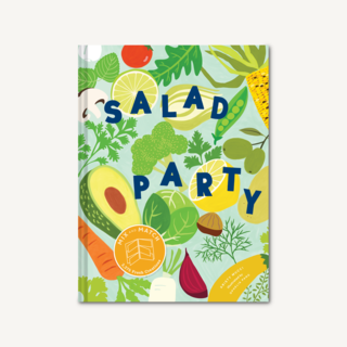 Salad Party: Mix and Match to Make 3,375 Fresh Creations