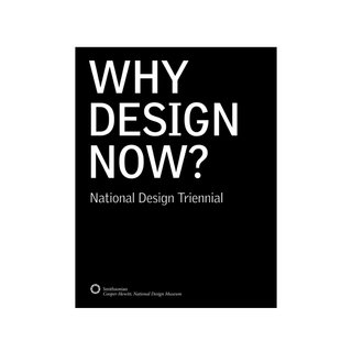 Why Design Now?: National Design Triennial