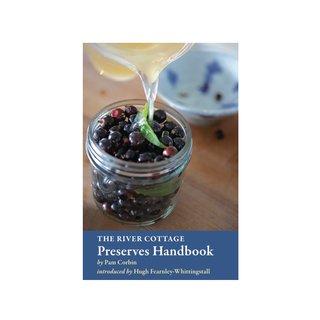 The River Cottage Preserves Handbook