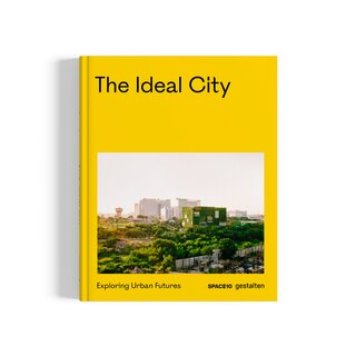 The Ideal City: Exploring Urban Futures