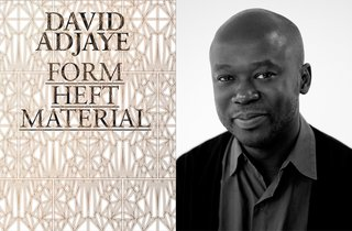 Recommended Reading: Books by Knoll Designers - Photo 6 of 6 - Form, Heft, Material by David Adjaye, 2015