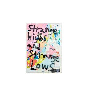 """Strange Highs and Strange Lows"" by Matt Maust (price upon request)"