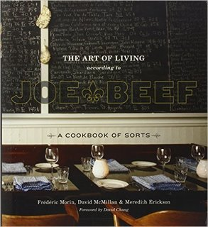 The Art of Living According to Joe Beef ($27)