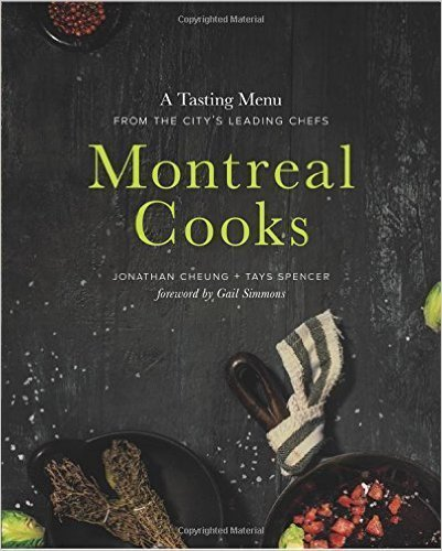 Montreal Cooks by Jonathan Cheung ($25)