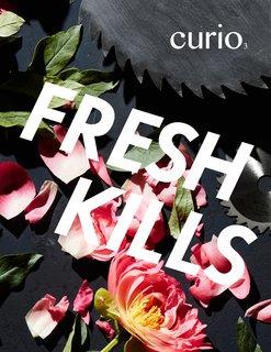 curio 3: fresh kills - Photo 1 of 10 -